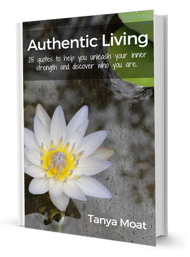 Authentic Living: 25 Quotes to Unleash Your Inner Strength and Discover Who You Are by Tanya Moat. Now on sale at Amazon for $1.99