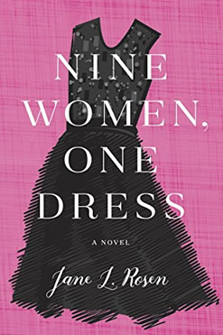 Nine Women, One Dress by Jane Rosen