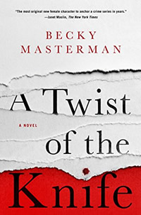 A Twist of the Knife by Becky Masterman