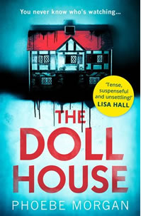 The Doll House by Phoebe Morgan