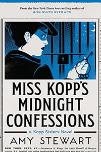 Miss Kopps' Midnight Confessions by Amy Stewart