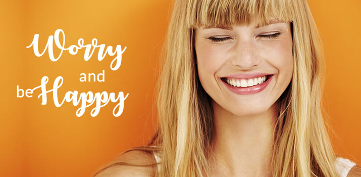 Worry and Be Happy: 5 Ways To Smile Versus Scream in Trying Times