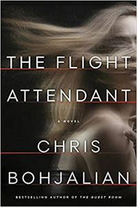 The Flight Attendant by Chris Chris Bohjalian