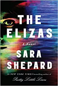 The Elizas by Sara Shephard