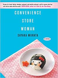 Convenience Store Women by  Sayaka Murata