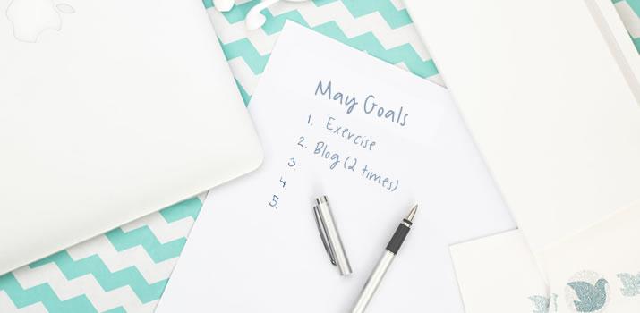 May Goals(ish)